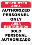 Restricted Area Authorized Personnel Only English/Spanish