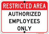 Restricted Area - Authorized Personnel only - Sign Wise