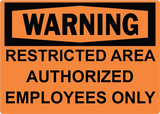 Restricted Area Authorized Employees Only - Sign Wise