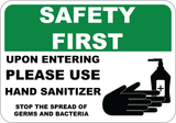 Safety First - Please Use Hand Sanitizer - Sign Wise
