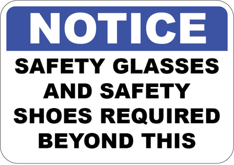 Safety Glasses and Safety Shoes Required