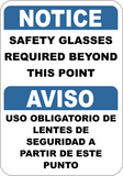"SAFETY GLASSES REQUIRED in Spanish and English. 7""x 10"""