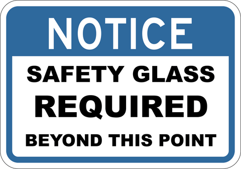 Safety Glasses Required Beyond This Point - Sign Wise