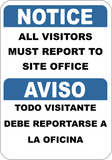 "VISITORS MUST REPORT sign. English and Spanish. 7""x 10"""