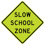 Slow School Zone - Sign Wise