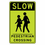 Slow Pedestrian Crossing - Sign Wise