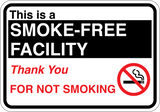 This is a Smoke-Free Facility - Sign Wise