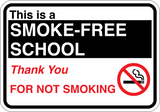 This is a Smoke-Free School - Sign Wise