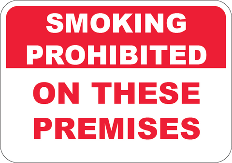 No Smoking On These Premises - Sign Wise