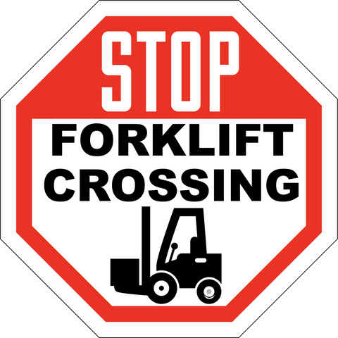 Stop Forklift Crossing - Sign Wise