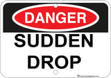 Sudden Drop - Sign Wise