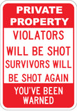 Violators Will Be Shot Survivors Will Be Shot Again
