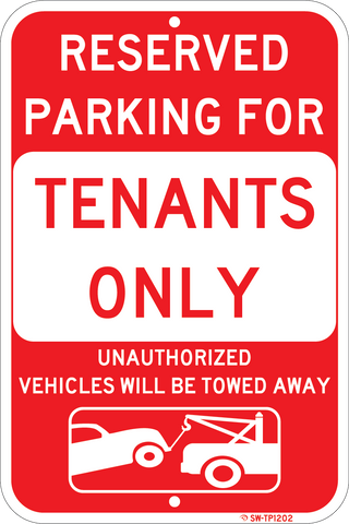 "Tenant Parking Only - Tow Away at Owner's Expense, 12""x18"" - Sign Wise"