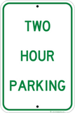 Two Hour Parking Only - Sign Wise