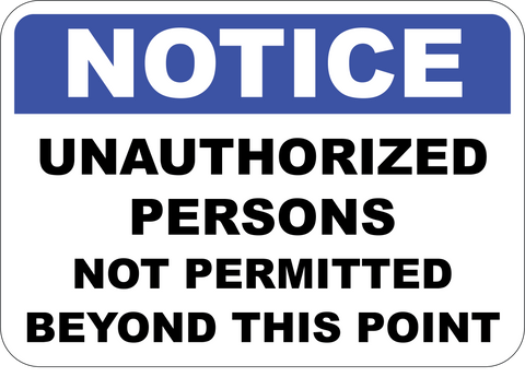 Unauthorized Persons Not Permitted Beyond This Point