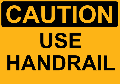 Use Handrail - Sign Wise