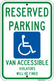 "Reserved Parking (R7-8) Van Accessible, 12"" x 18"" - Sign Wise"