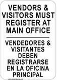 Vendors & Visitors Must Register At Main Office English/Spanish Sign - Sign Wise