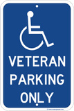 Veteran Parking Only - Sign Wise