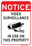Notice - Video Surveillance In Use on Property - Sign Wise