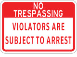 Violators Are Subject To Arrest