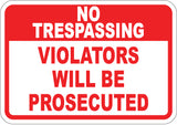 Violators Will Be Prosecuted