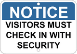 Visitors Must Check In With Security - Sign Wise