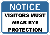 Visitors Must Wear Eye Protection - Sign Wise