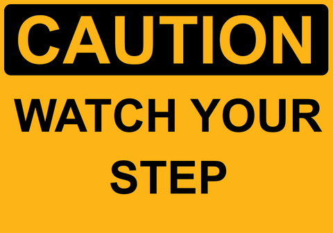 Watch Your Step - Sign Wise