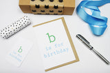 b is for birthday (green/blue) A6 Card-Gift Card-white linen-dear mabel
