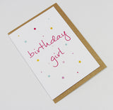 Birthday Girl (coloured spots) A6 Card-Gift Card-white linen-dear mabel