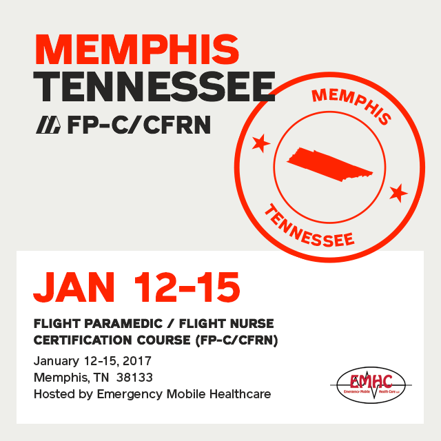 [Archived] Flight Paramedic Prep  (Tennessee Jan 17) - FP-C/CFRN
