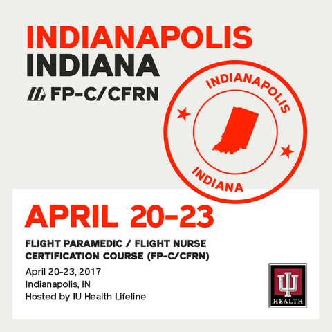 Flight Paramedic Prep  (Indiana Apr 17) - FP-C/CFRN
