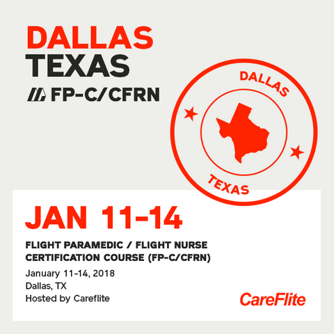 Flight Paramedic Prep - Texas Jan 2018 - (FP-C/CFRN/CCP-C)