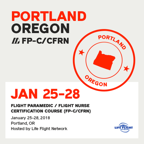 Flight Paramedic Prep - Oregon Jan 2018 - (FP-C/CFRN/CCP-C)