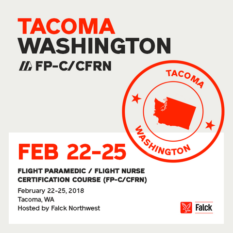 Flight Paramedic Prep - Washington Feb 2018 - (FP-C/CFRN/CCP-C)