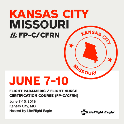 Flight Paramedic Prep - Missouri June 2018 - (FP-C/CFRN/CCP-C)