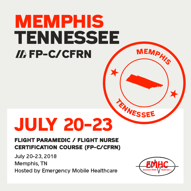 [Archive] Flight Paramedic Prep - Tennessee Jul 2018 - (FP-C/CFRN/CCP-C)