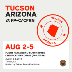 [Archive] Flight Paramedic Prep - Arizona Aug 2018 - (FP-C/CFRN/CCP-C)
