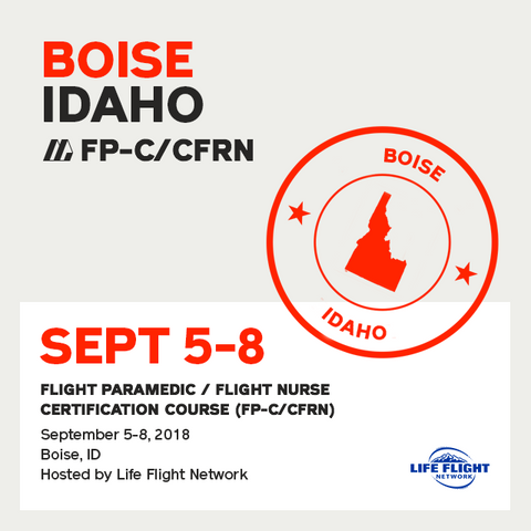 Flight Paramedic Prep - Idaho Sep 2018 - (FP-C/CFRN/CCP-C)