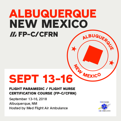 Flight Paramedic Prep - New Mexico Sep 2018 - (FP-C/CFRN/CCP-C)
