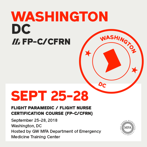 Flight Paramedic Prep - Washington DC Sep 2018 - (FP-C/CFRN/CCP-C)