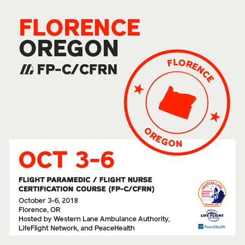 Flight Paramedic Prep - Oregon Oct 2018 - (FP-C/CFRN/CCP-C)