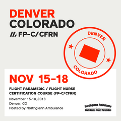 Flight Paramedic Prep - Colorado Nov 2018 - (FP-C/CFRN/CCP-C)