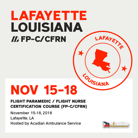 Flight Paramedic Prep - Louisiana Nov 2018 - (FP-C/CFRN/CCP-C)