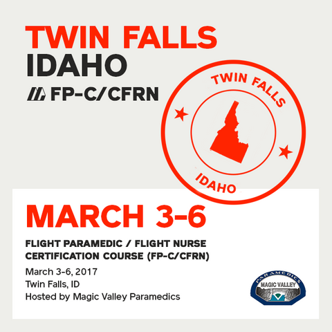 Flight Paramedic Prep (Idaho Mar 17) - FP-C/CFRN