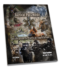 Tactical Paramedic Prep (TP-C) - Texas Oct 2018