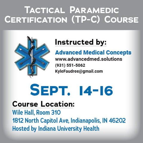Tactical Paramedic Training - Indianapolis Sep 2018