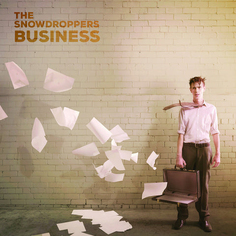 The Snowdroppers - Business