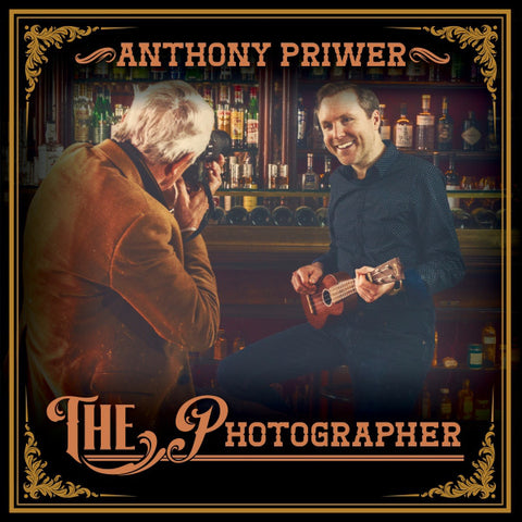 Anthony Priwer ‎- The Photographer